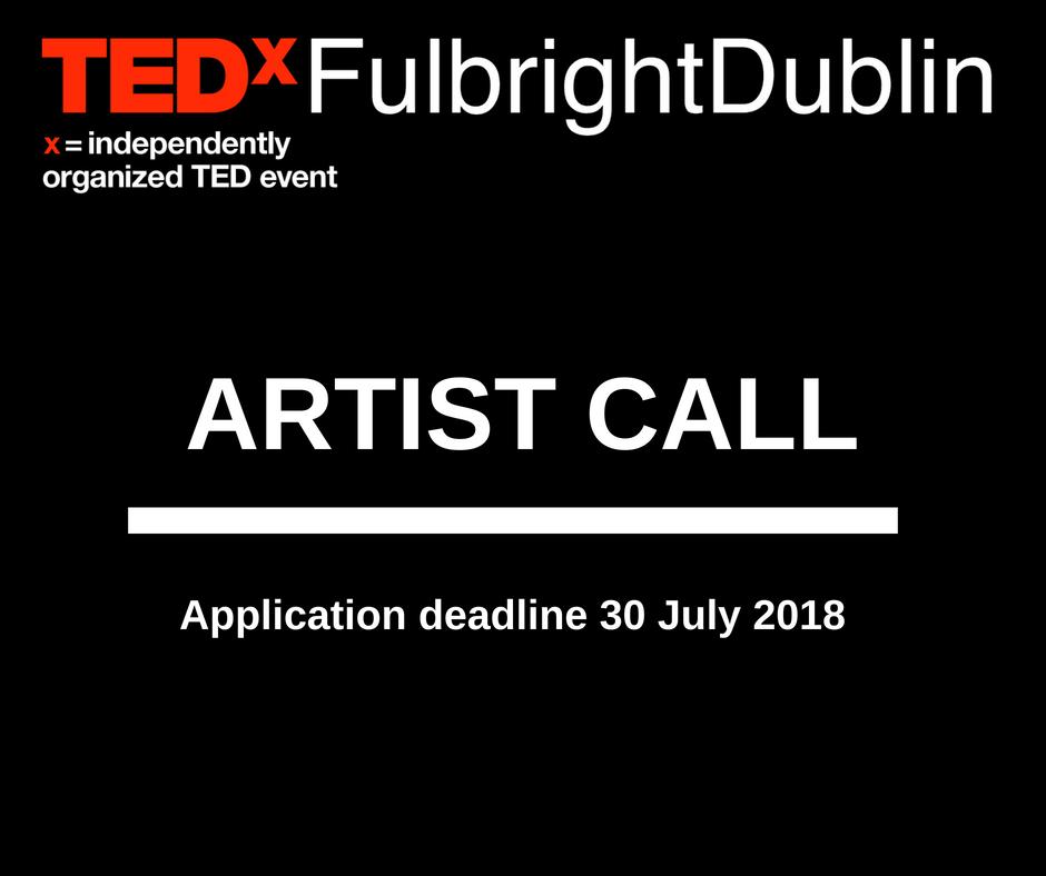 TEDxFulbrightDublin Artist Call
